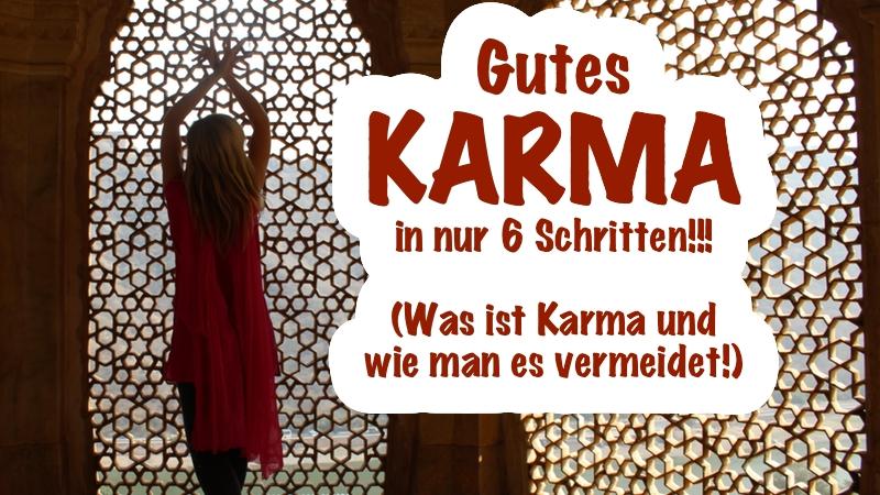 Gutes Karma in 6 Schritten